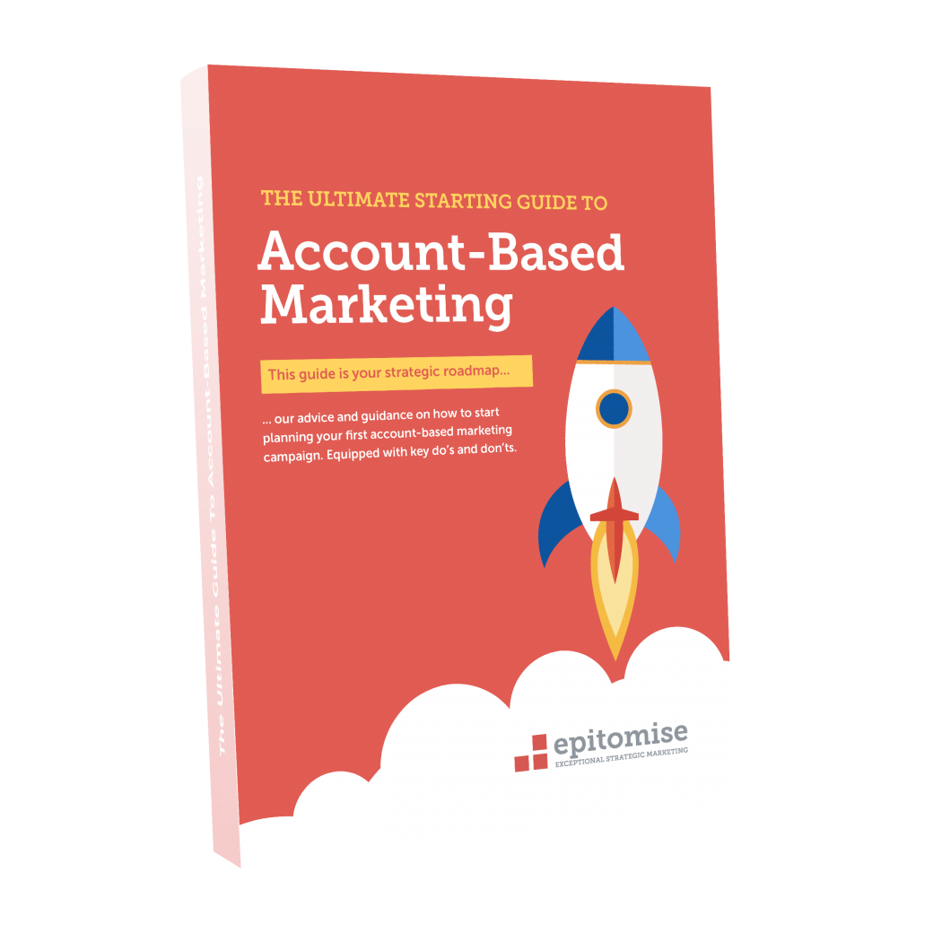 The Ultimate Starting Guide to Account-Based Marketing